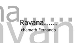 Repeat youtube video Ravana රාවණා ...........    Chamath Fernando
