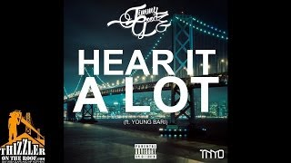 Jimmy Goodz ft. Young Bari - Hear It A Lot [Prod. Lexi Banks] [Thizzler.com]