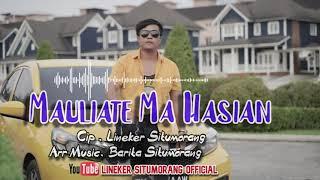 LINEKER SITUMORANG - MAULIATE MA HASIAN // PROMO 2021 OFFICIAL MUSIK