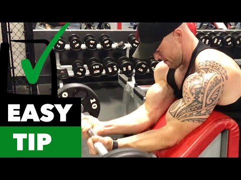 EASY TIP - How to Preacher Curl for Big Gains