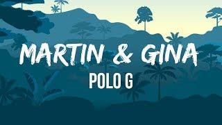 Polo G - Martin & Gina (Lyrics) | You can only get this feeling from a thug | Polo G TikTok