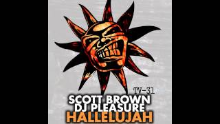 Baixar DJ Pleasure, Scott Brown - Hallelujah (Original Mix) [Twisted Vinyl]