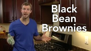 Black Bean Brownies-transform Your Kitchen-ep. #39