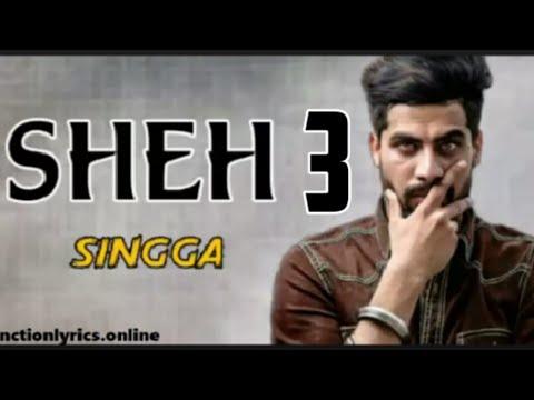 Sheh 3 - Singga (Official Song) Ft. Ellde | New Punjabi