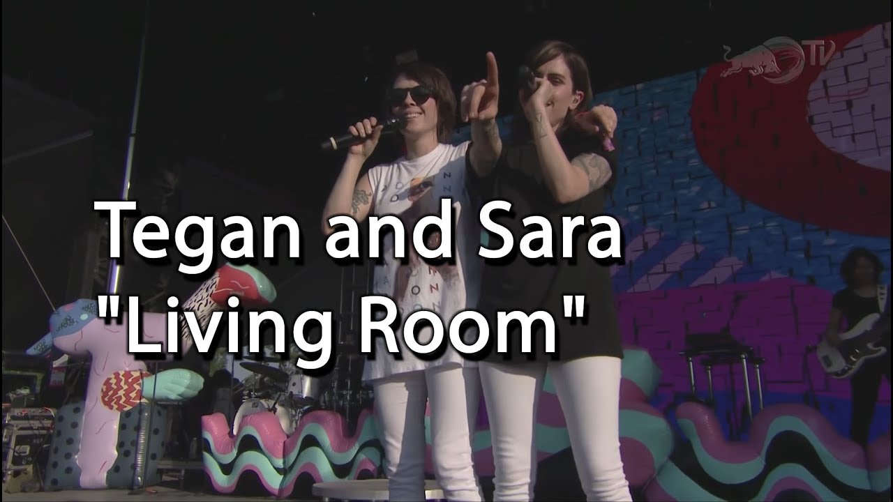 Tegan And Sara  Part 13