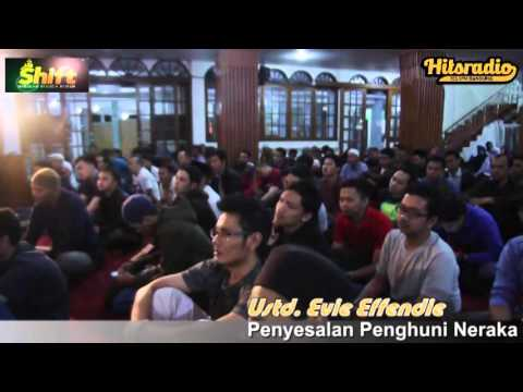 Ustad Evie Effendi - Penyesalan Penghuni Neraka || Pemuda Hijrah || Hits Radio Bandung