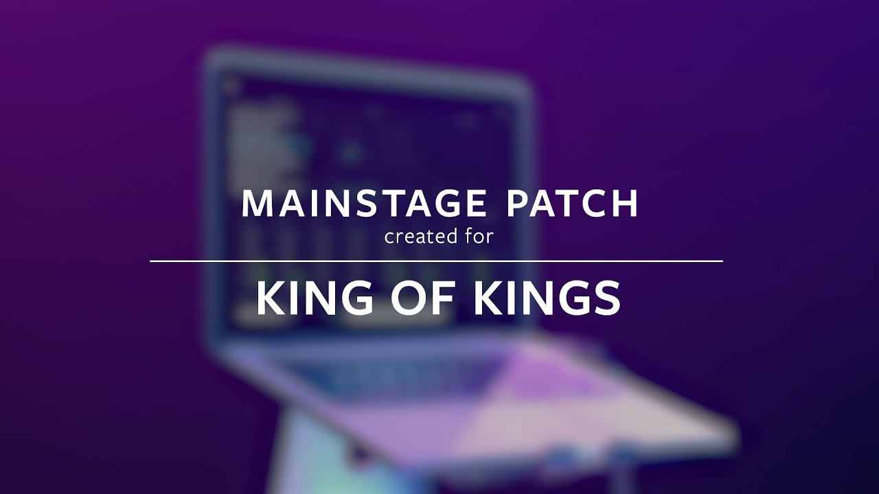 King of Kings - Hillsong Worship (MainStage Patch Keys)