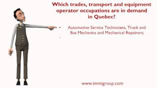 Which trades, transport and equipment operator occupations are in demand in Quebec?