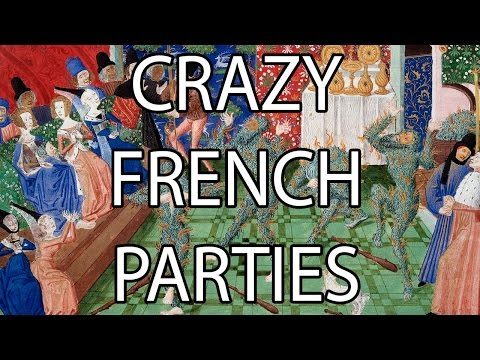 Crazy French Parties | Stuff That I Find Interesting