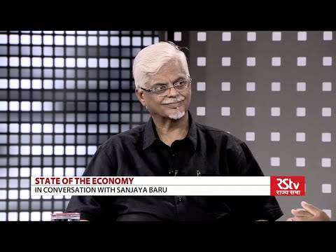 State of the Economy with Sanjaya Baru