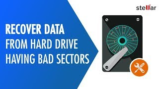 How to Easily Recover Data from Hard Drive having Bad Sectors in Windows OS 100% Guarantee