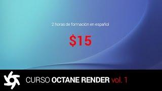 Aprende OCTANE RENDER - vol. 1
