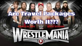 Wrestlemania 31 Travel Package Review