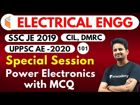 9:00 PM - SSC JE 2019 | Electrical Engg. By Ashish Sir | Power Electronics With MCQ