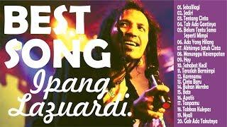 BEST SONGS IPANG LAZUARDI (BIP)