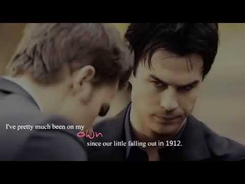 Damon and Stefan - Every second, every day till you don't need me