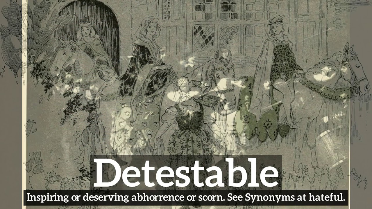 How to Say Detestable in English? | What is Detestable? | How Does  Detestable Look?