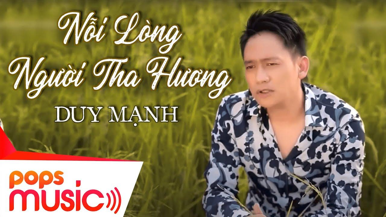 Nỗi Lòng Người Tha Hương| Duy Mạnh | Official MV