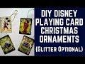 DIY Disney Playing Card Christmas Ornaments! (Glitter Optional) #doitdisney