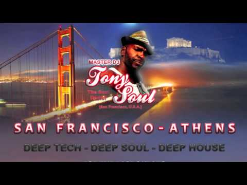 MASTER DJ TONY SOUL - HOUSE RADIO ATHENS - 16 MARCH 2014