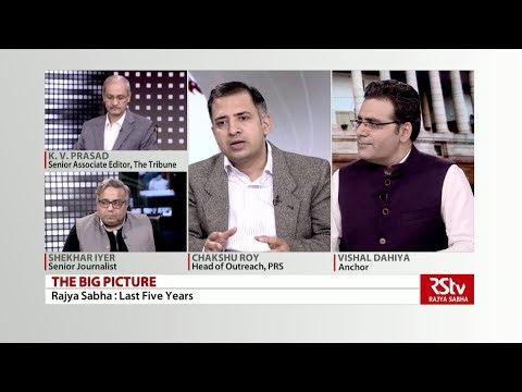 The Big Picture - Rajya Sabha: Last Five Years