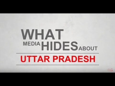 What Media Hides About Uttar Pradesh