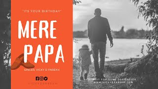 """Mere Papa"" 