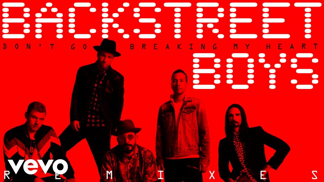 backstreet-boys-don-t-go-breaking-my-heart-dave-aude-remix-audio-backstreetboysvevo