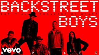 Backstreet Boys - Don't Go Breaking My Heart (Dave Audé Remix (Audio))