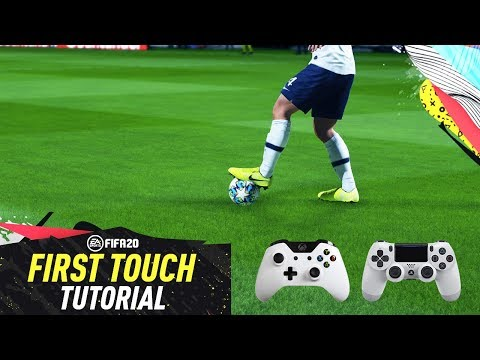 FIFA 20 LEARN 7 INSANE FIRST TOUCH TRICKS TO TAKE POSSESSION - FIFA 20 NEW FIRST TOUCH TUTORIAL