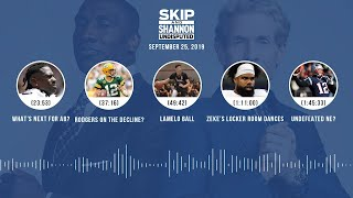 UNDISPUTED Audio Podcast (9.25.19) with Skip Bayless, Shannon Sharpe & Jenny Taft | UNDISPUTED
