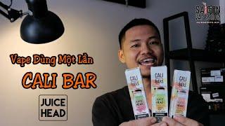 Mời khách hàng test thử vape pen Cali Bars của Juice Head