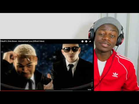 Download Pitbull ft. Chris Brown - International Love (Official Video) reaction