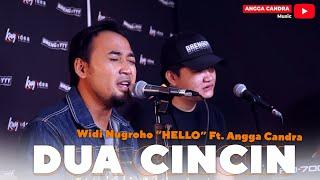 Dua Cincin - Widi Nugroho Feat Angga Candra (KOLABORASI)