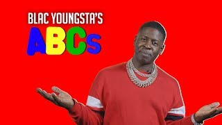 Blac Youngsta's ABCs