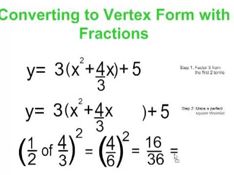 Vertex to Standard Form With Fractions Part 3 - YouTube