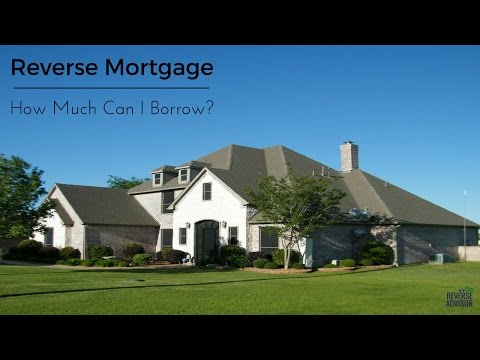 how-much-money-can-i-get-from-a-reverse-mortgage