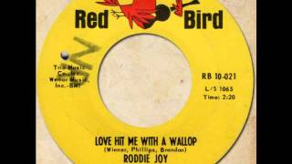 RODDIE JOY - Love Hit Me With A Wallop [Red Bird 10-021] 1965