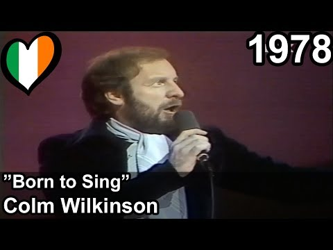 Eurovision 1978 – Ireland – Colm Wilkinson – Born to Sing