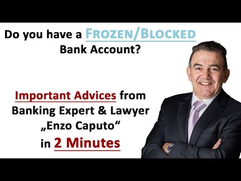 Frozen Bank Accounts Blocked Bank Accounts