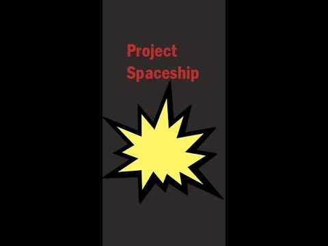Project Spaceship Demo