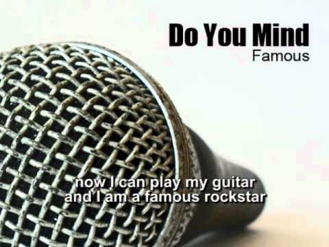 Do You Mind - Famous (Song + Lyrics)
