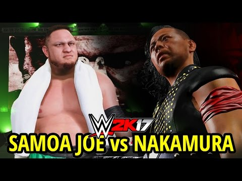 WWE 2K17 - SHINSUKE NAKAMURA vs SAMOA JOE!! LADDER MATCH!! (FULL MATCH GAMEPLAY)