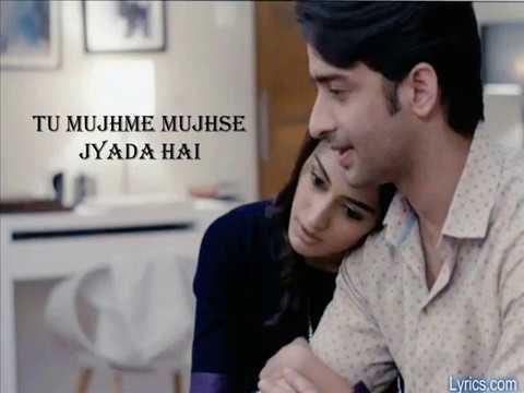 Tu Mujhme Mujhse Jyada Hai - Lyrics