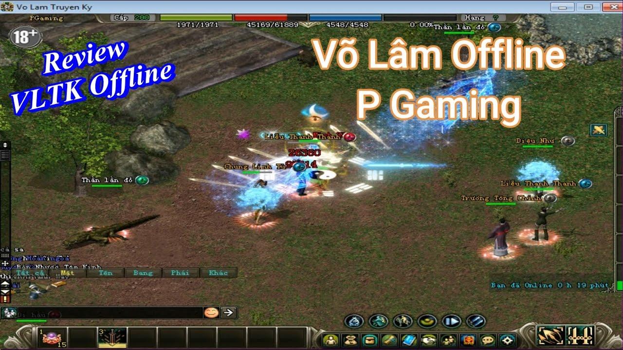 [VLTK Offline] Trải nghiệm Server Võ Lâm Truyền Kỳ offline của P Gaming – trang bị Diệu Dương