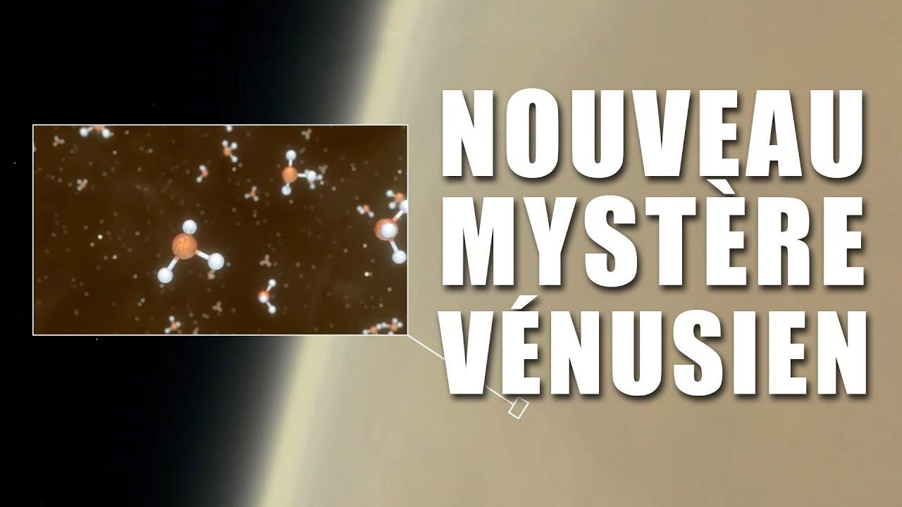 PHOSPHINE - Un nouveau MYSTÈRE sur VÉNUS ! DNDE #168