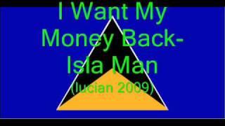 I Want My Money Back- Isla Man (Lucian 2009)
