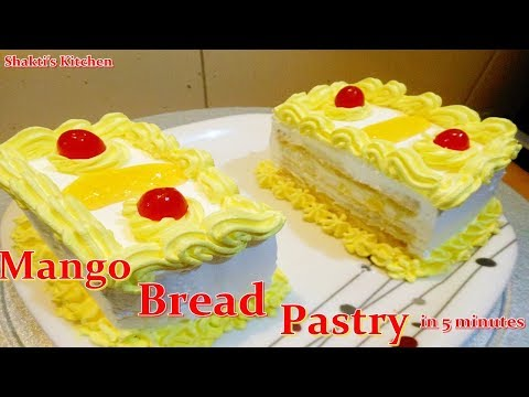 Instant Bread Pastry Recipe in Hindi |ब्रेड से 5 मिनट में पेस्ट्री बनाएं |Mango Pastry without oven