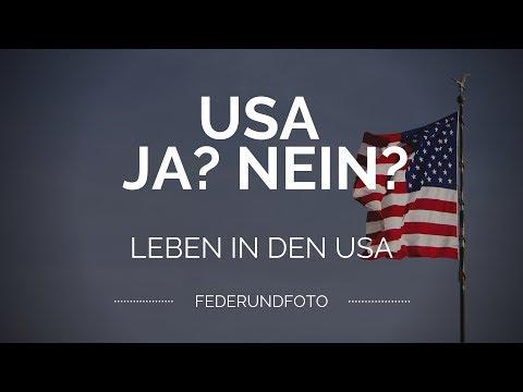 Leben Oder Auswandern In Die USA? Ja Oder Nein?