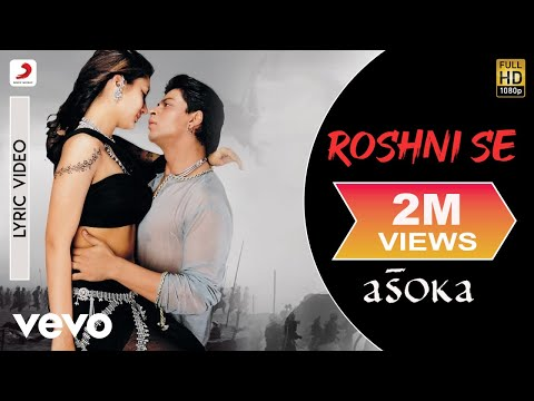 Roshni Se - Official Audio Song | Asoka | Anu Malik |Gulzar